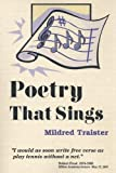 img - for Poetry That Sings by Traister, Mildred (2005) Paperback book / textbook / text book