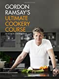 Gordon Ramsay's Ultimate Cookery Course by Ramsay, Gordon (2012) Hardcover