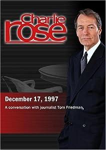 Charlie Rose with Tom Friedman (December 17, 1997).