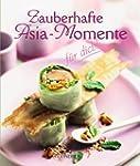 Zauberhafte Asia-Momente f�r dich!