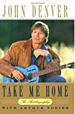 img - for Take Me Home: An Autobiography book / textbook / text book
