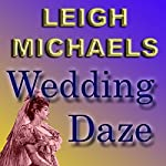 Wedding Daze | Leigh Michaels