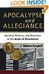Apocalypse And Allegiance: Worship, P...