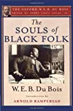 img - for The Souls of Black Folk: The Oxford W. E. B. Du Bois book / textbook / text book