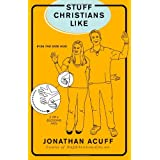 Stuff Christians Like ~ Jonathan Acuff