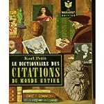 Le Dictionnaire Des Citations Du Mond...