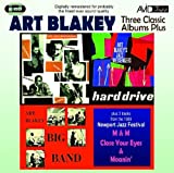 Three Classic Albums Plus (Big Band / Jazz Messengers - Hard Drive / The Jazz Messengers) Art Blakey