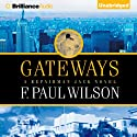 Gateways Audiobook by F. Paul Wilson Narrated by Christopher Price
