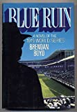 img - for Blue Run: A Novel of the 1919 World Series book / textbook / text book