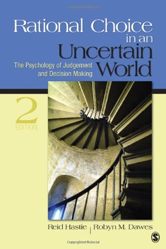 Rational Choice in an Uncertain World: The Psychology of Judgment...