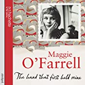 The Hand That First Held Mine | [Maggie O'Farrell]