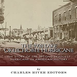 The 1928 Lake Okeechobee Hurricane Audiobook