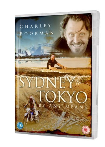 Charley Boorman - From Sydney To Tokyo By Any Means [DVD]