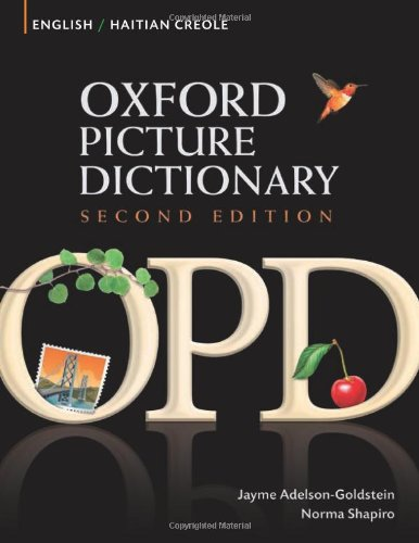 Oxford Picture Dictionary English-Haitian Creole:...