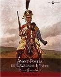 echange, troc Fortuné de Brack - Avant-postes de cavalerie légère