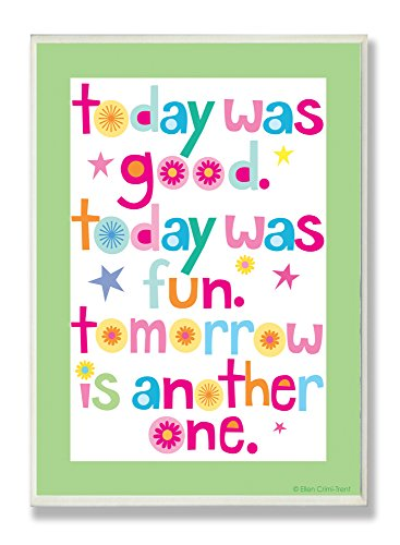 The Kids Room by Stupell Today was Good with Green Border Rectangle Wall Plaque