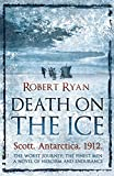 Robert Ryan Death on the Ice