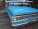 Emergency Portable Power (Foxhole Homestead)