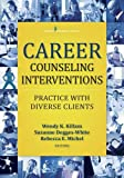 img - for Career Counseling Interventions: Practice with Diverse Clients book / textbook / text book