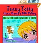 Teeny Totty Uses Mama's Big Potty: Tr...
