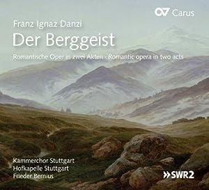 Danzi: Der Berggeist, Oder Schicksal und Treue