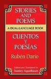 Stories and Poems/Cuentos y Poesias: A Dual-Language Book (Dover Dual Language Spanish) (0486420655) by Dario, Ruben