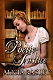 Poetic Justice, a Traditional Regency Romance (Regency Escapades)