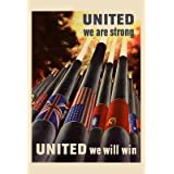 (13x19) United We are Srong United We Will Win WWII War Propaganda Art Print Poster