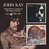 echange, troc John Kay - Forgotten Songs & Unsung...