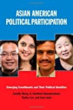 img - for Asian American Political Participation: Emerging Constituents and Their Political Identities by Janelle Wong (2011-10-01) book / textbook / text book