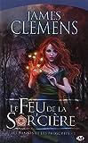Les Bannis et les Proscrits, tome 1: Le Feu de la Sor'cière (2811200401) by Clemens, James