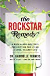 The Rockstar Remedy: A Rock & Roll Do...
