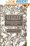 Elusive Stability: Essays in the Hist...