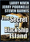 The Secret of Black Ship Island (novella) (The Avalon Series)