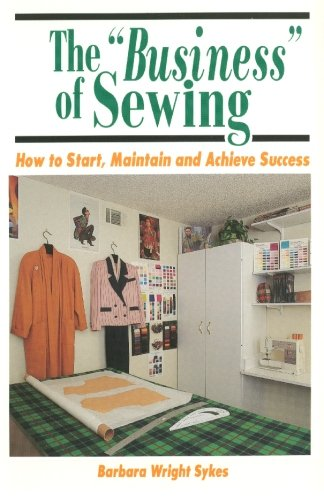 "The ""Business"" Of Sewing"