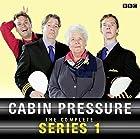 Cabin Pressure Radio/TV von John Finnemore Gesprochen von: Stephanie Cole, Roger Allam, Benedict Cumberbatch
