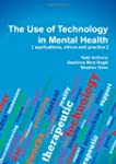 The Use of Technology in Mental Healt...