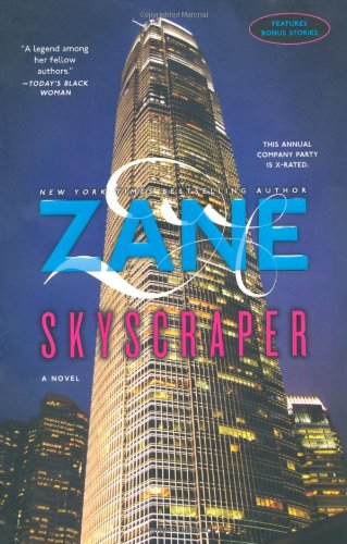 Zane's Skyscraper: A Novel