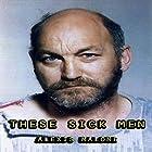 These Sick Men Hörbuch von Alexis Malone Gesprochen von: M.G. Jones