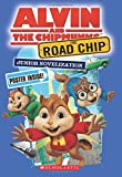 img - for The Road Chip: Junior Novel (Alvin and the Chipmunks) book / textbook / text book