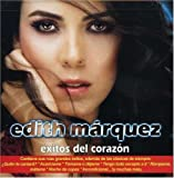 La Incondicional - Edith Marquez