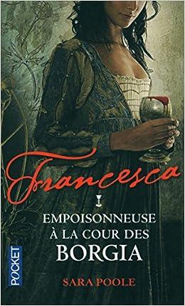 Francesca (2 tomes) - Sara Poole