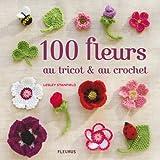 100 fleurs au tricot & au crochet (2215101156) by Lesley Stanfield