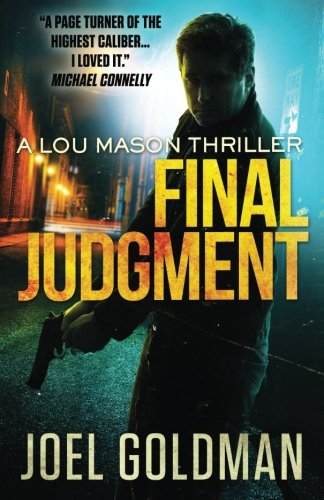 Final Judgment: A Lou Mason Thriller (Lou Mason Thrillers) (Volume 5)