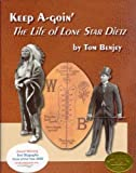 Keep A-Goin': The Life of Lone Star Dietz [Hardcover]