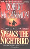 Speaks the Nightbird: Evil Unveiled, Vol. 2