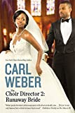 img - for The Choir Director 2: Runaway Bride book / textbook / text book