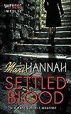 Mari Hannah Settled Blood: A Kate Daniels Mystery (Kate Daniels Mysteries)