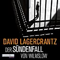 Der Sündenfall von Wilmslow Audiobook by David Lagercrantz Narrated by Devid Striesow