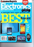 Consumer Reports - ELECTRONICS BUYING GUIDE - Best & Worst. June 2014.